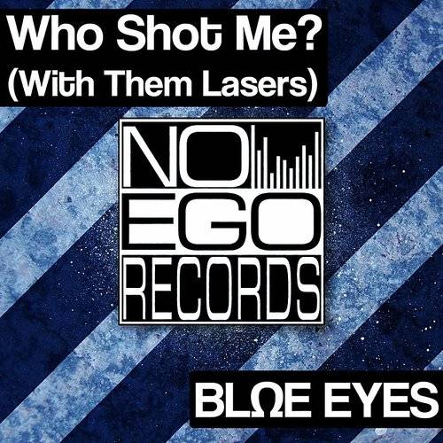 Who Shot Me? (With Them Lasers)