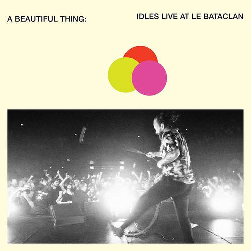 A Beautiful Thing: IDLES Live at Le Bataclan [Neon Clear Orange 2LP]