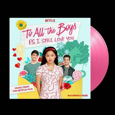 To All The Boys: P.S. I Still Love You (Music From The Netflix Film) [Pink LP]