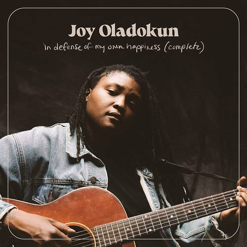 Joy Oladokun - In Defense Of My Own Happiness: Complete