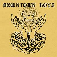 Downtown Boys - Cost Of Living [LP]