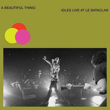 A Beautiful Thing: IDLES Live at Le Bataclan [Neon Clear Lime Green 2LP]