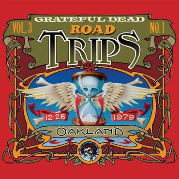Road Trips Vol. 3 No. 1: Oakland 12-28-1979 [2CD]