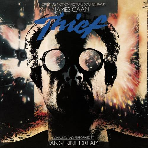 Tangerine Dream – Thief Movie Soundtrack - New Age Music ...