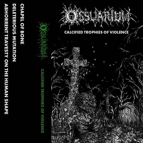 Calcified Trophies Of Violence (Uk)
