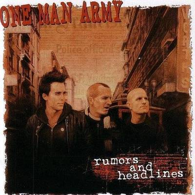 One Man Army - Rumors & Headlines