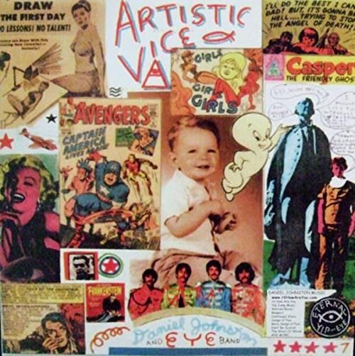 Daniel Johnston - Artistic Vice/1990 [Limited Edition 2LP]