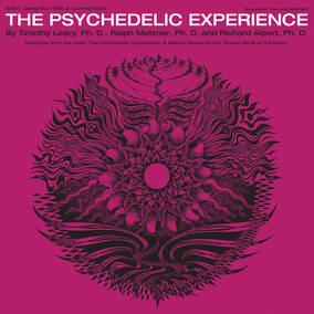 The Psychedelic Experience (Limited 50th Anniversary Edition)