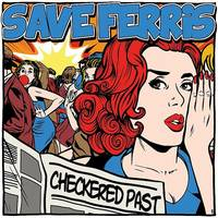 Save Ferris - Checkered Past EP [Limited Edition 10in Vinyl]