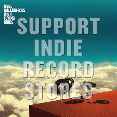 Noel Gallagher's High Flying Birds - Wait & Return  [RSD 2019]