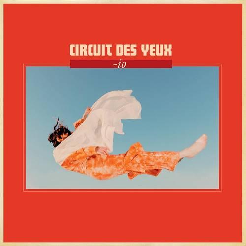 Circuit Des Yeux - -io