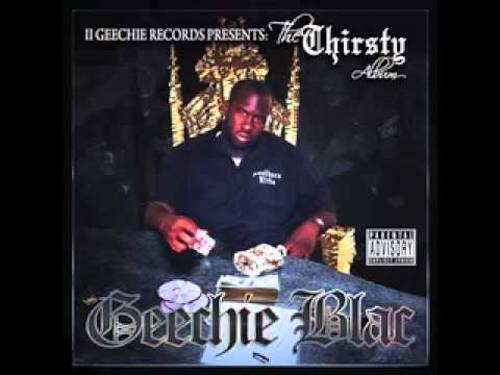 Geechie Blac - Thirsty Album