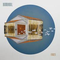 Bombadil - Fences