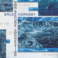 Bruce Hornsby - Non-Secure Connection [LP]