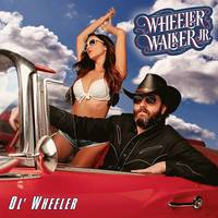 Wheeler Walker Jr. - Ol' Wheeler