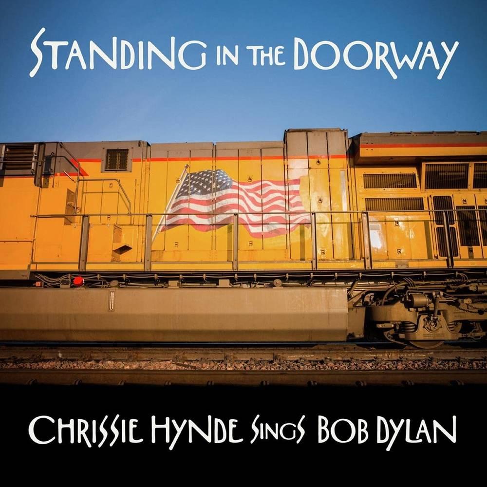 Chrissie Hynde - Standing in the Doorway: Chrissie Hynde Sings Bob Dylan [LP]