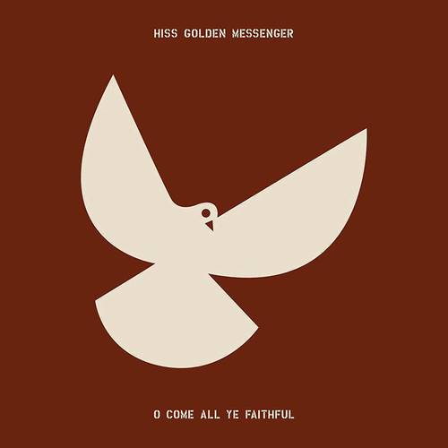 Hiss Golden Messenger - O Come All Ye Faithful [Indie Exclusive Limited Edition Bone Green Red Tri-Color Segment 2LP]
