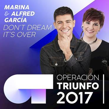Don't Dream It's Over (Operación Triunfo 2017)