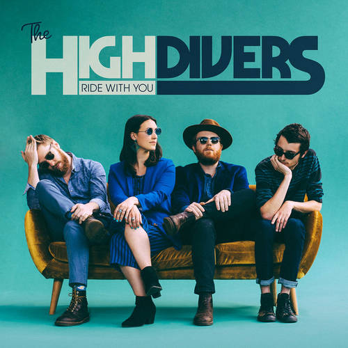 High Divers - Ride With You