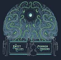 The Sweet Lillies - Common Ground