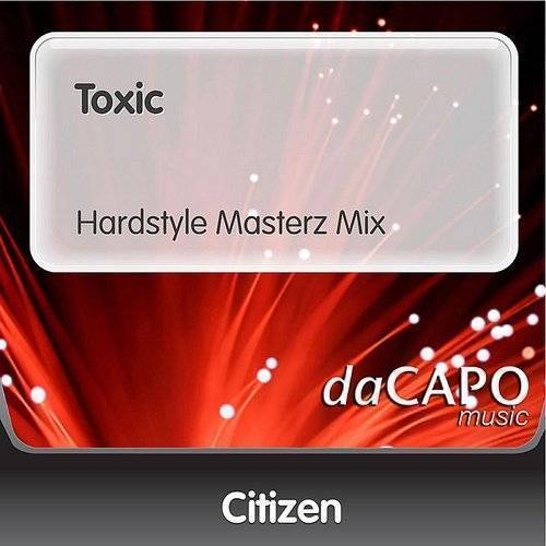 Toxic (Hardstyle Masterz Mix) - Single