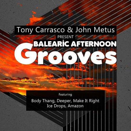 Balearic Afternoon Grooves