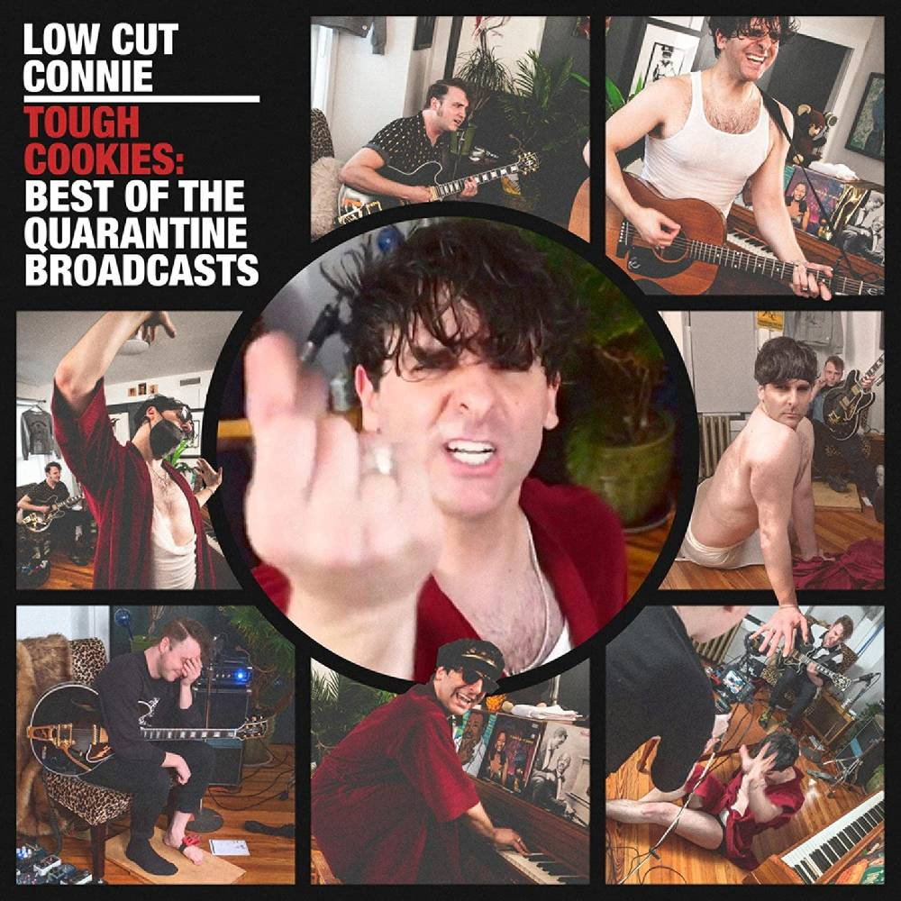 Low Cut Connie - Tough Cookies: Best of the Quarantine Broadcasts