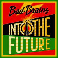 Bad Brains - Into The Future (Alternate Shepard Fairey Cover) [LP]