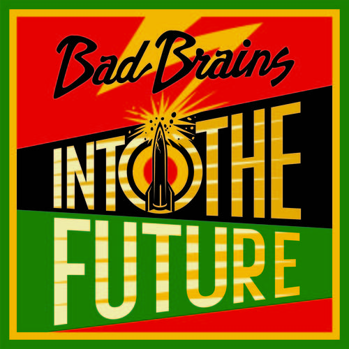 Bad Brains - Into The Future (Alternate Shepard Fairey Cover) [LP]