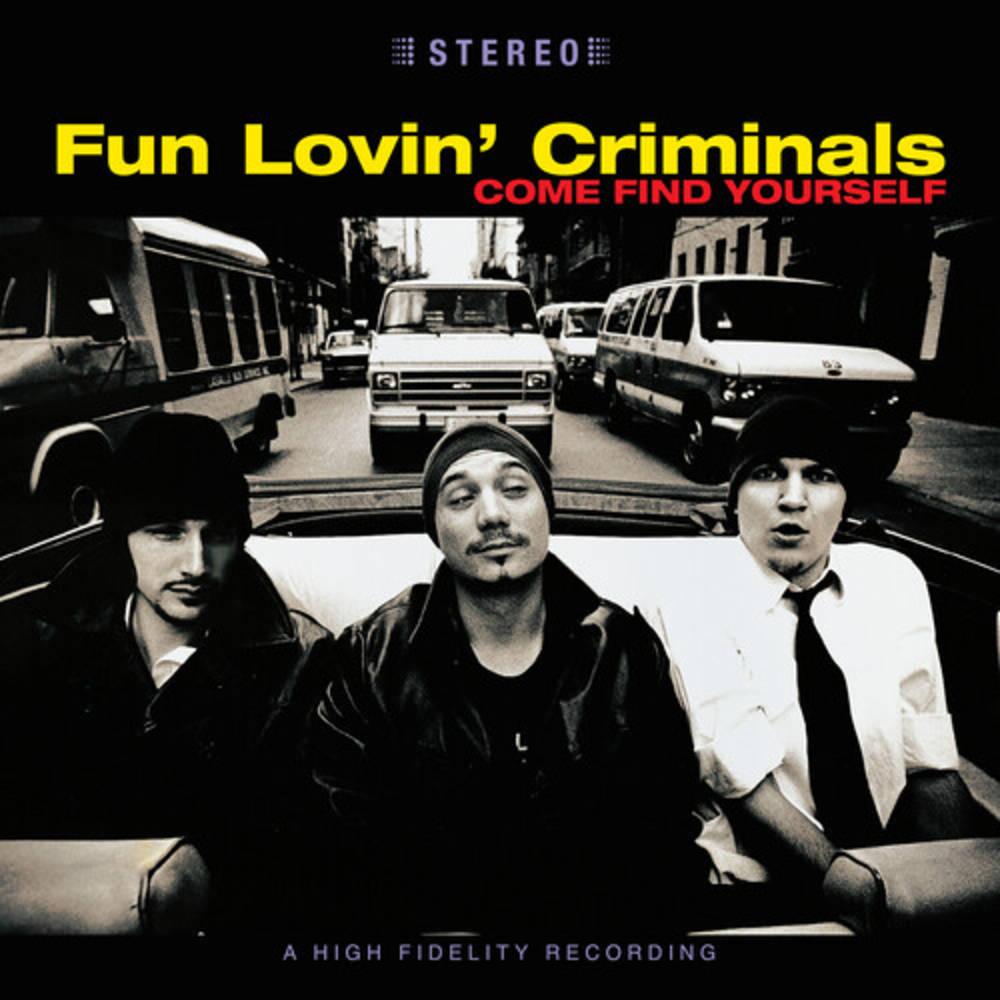 Fun Lovin' Criminals - Come Find Yourself: 25th Anniversary Edition [2LP]