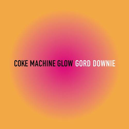 Coke Machine Glow [2LP]