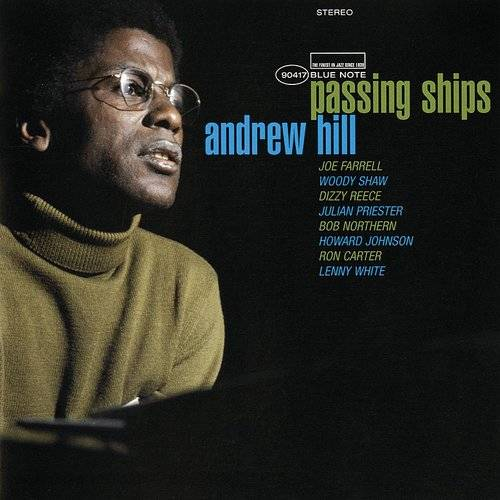 Andrew Hill - Passing Ships [Blue Note Tone Poet Series 2LP]