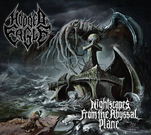 Hooded Eagle - Nightscapes From The Abyssal