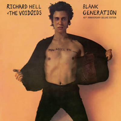 Richard Hell & The Voidoids - Blank Generation (40th Anniversary Deluxe Edition)