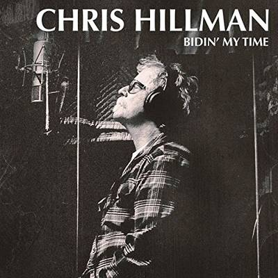 Chris Hillman - Bidin' My Time [LP]