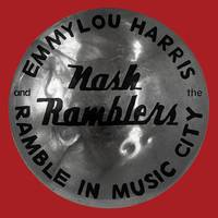 Emmylou Harris & the Nash Ramblers - Ramble in Music City: The Lost Concert (1990)
