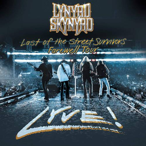 Last Of The Street Survivors Farewell Tour Lyve! [CD/DVD]