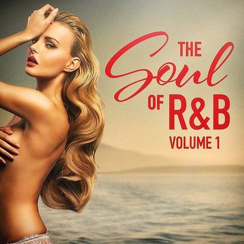 The Soul Of R&B, Vol. 1