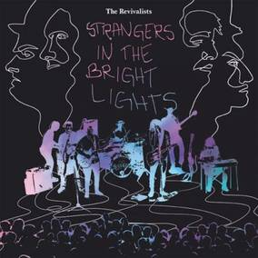 Strangers In The Bright Lights