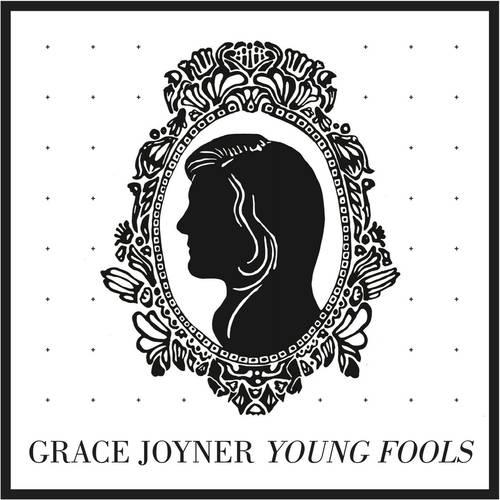 Grace Joyner - Young Fools