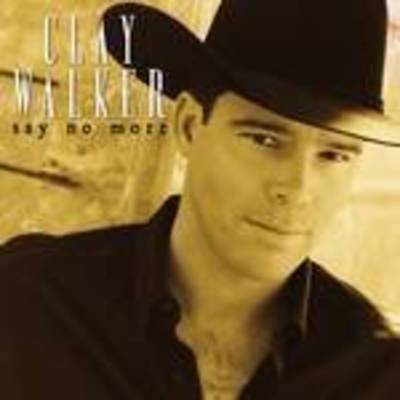 Clay Walker - Say No More
