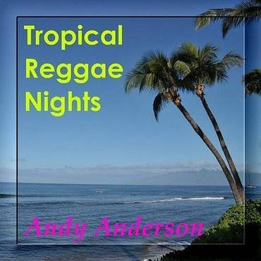 Tropical Reggae Nights