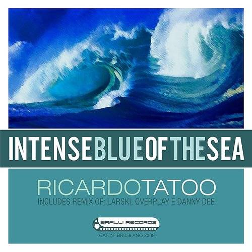 Intense Blue Of The Sea Remixes