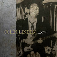 Colin Linden - bLOW [LP]