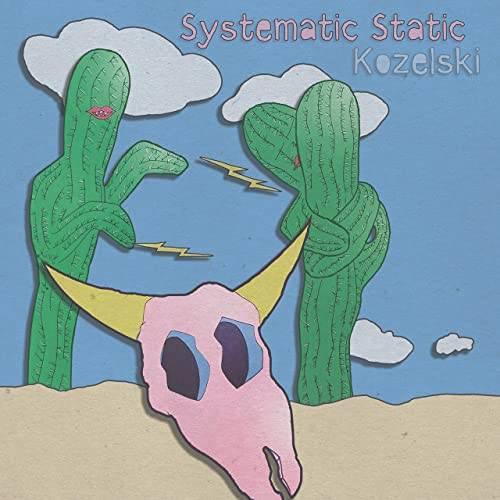 Kozelski - Systematic Static