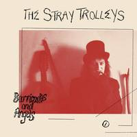 The Stray Trolleys - Barricades And Angels
