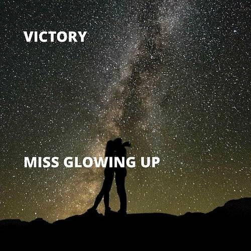 Miss Glowing Up - Single