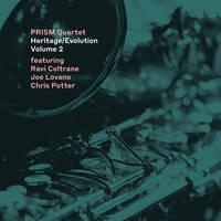 Prism Quartet - Heritage/Evolution, Volume 2
