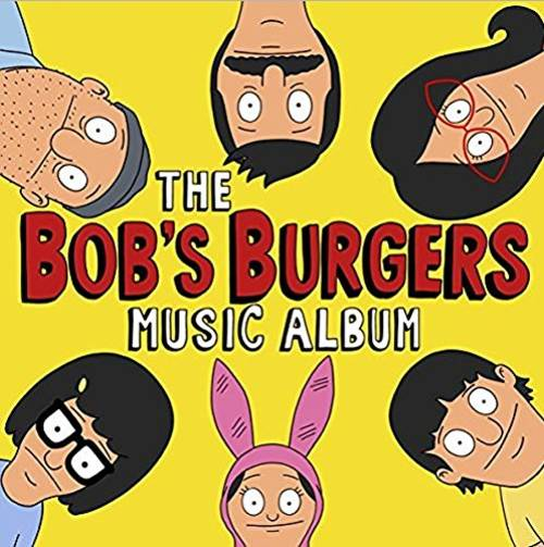 The Bob's Burgers Music Album [Limited Edition 3LP+7in Deluxe Box Set]