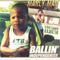 Marly Mar - Ballin' Independently